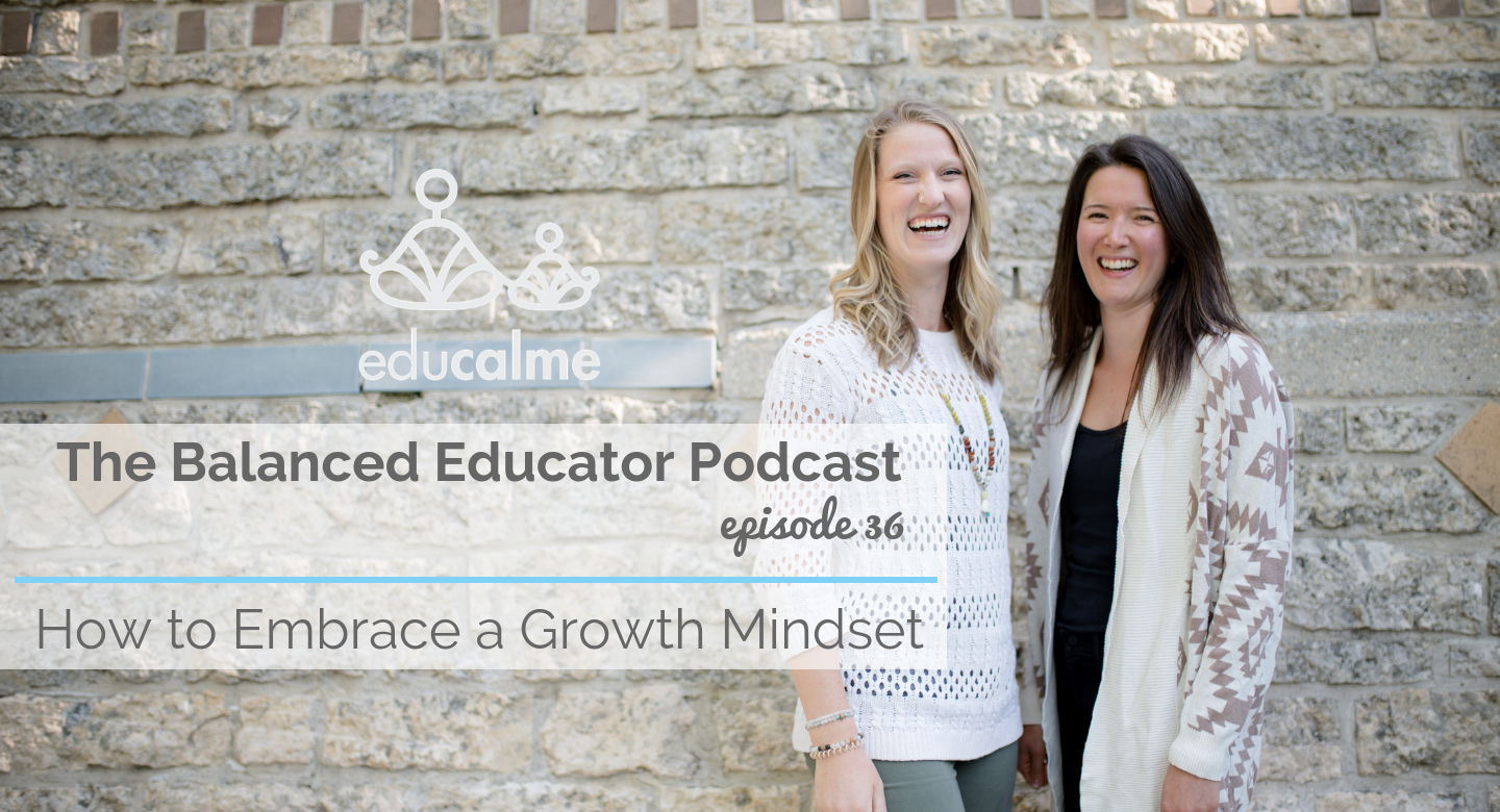 TBE #036: How to Embrace a Growth Mindset