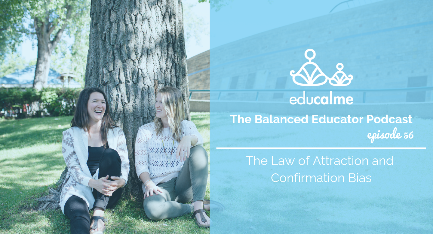 TBE #056: The Law of Attraction and Confirmation Bias