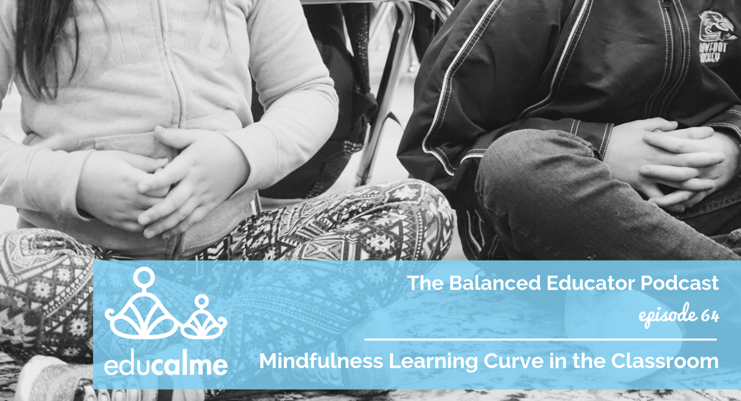 64. Mindfulness Learning Curve in the Classroom