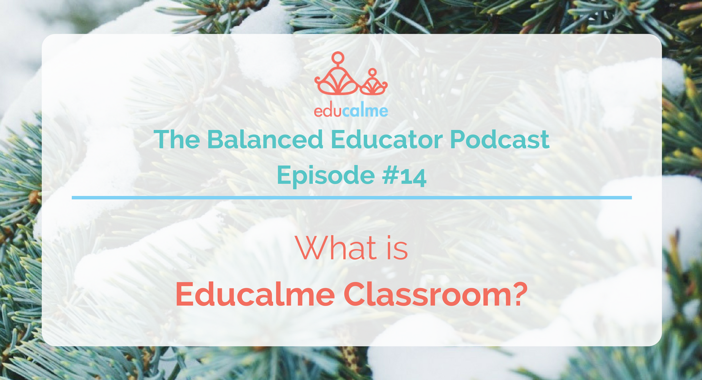 TBE #014: What is Educalme Classroom?